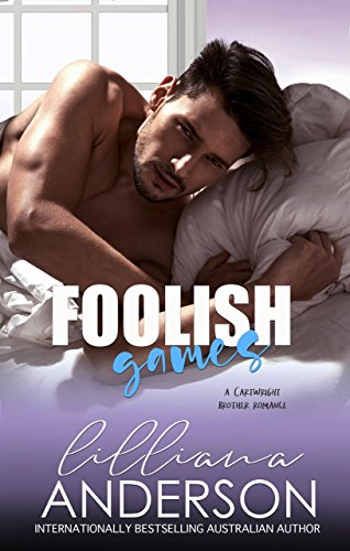 Foolish Games (Cartwright Brothers Book 3)