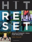 Hit Reset: Revolutionary Yoga for Athletes