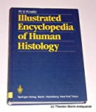 Illustrated Encyclopedia of Human Histology, Krstic, Radivoj V., 3540131426