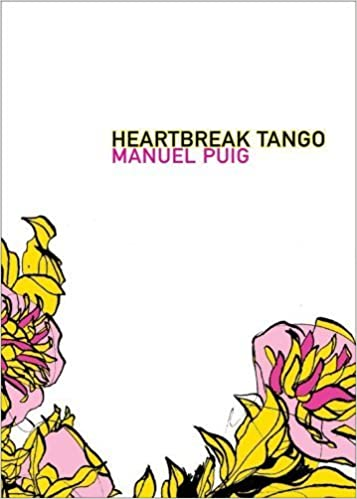 Book Heartbreak Tango (Argentinian Literature) by Puig, Manuel, Levine, Goldman (2009)