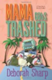 Mama Gets Trashed (A Mace Bauer Mystery)