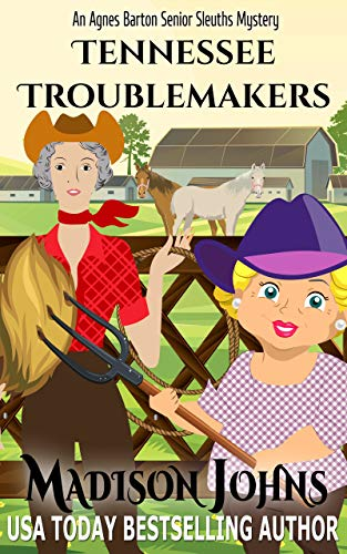 Tennessee Troublemakers (Agnes Barton Senior Sleuth Mystery Book 16)
