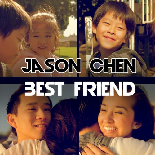 Best Friend - Single (Best Friend Jason Chen)
