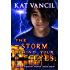 The Storm behind Your Eyes: Thrilling Urban Fantasy with a Science Twist (The Marked Ones Trilogy Book 2)