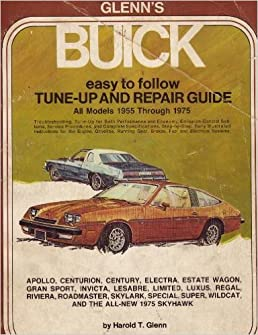 glenn s buick tune up and repair guide a glenn tune up and repair rh amazon com Honda Repair Guide KitchenAid Dishwasher Repair Guide