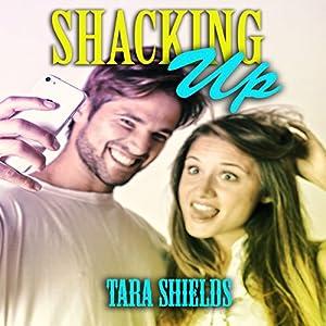 Shacking Up Audiobook