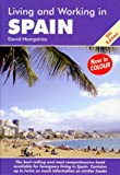 Living and Working in Spain: A Survival Handbook (Living and Working)