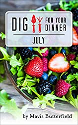Dig for Your Dinner in July