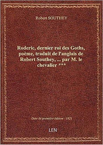 Amazonfr Roderic Dernier Roi Des Goths Poème Traduit