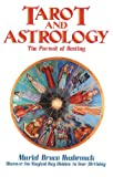 Tarot and Astrology, Muriel Bruce Hasbrouck, 0892811218