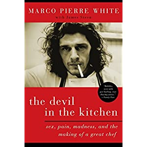 Ratings and reviews for The Devil in the Kitchen: Sex, Pain, Madness and the Making of a Great Chef