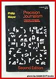 Precision Journalism, Philip Meyer, 0253334055