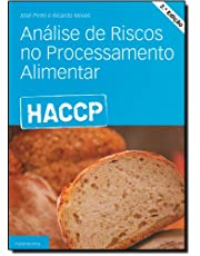 HACCP. Análise de Riscos no Processamento Alimentar