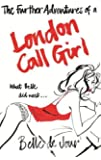 The Further Adventures of a London Call Girl