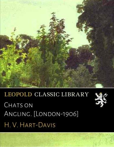 Chats on Angling. [London-1906] pdf epub