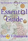 The Successful Treasure Hunter's Essential Guide