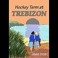Hockey Term at Trebizon: (The Trebizon Boarding School Series)