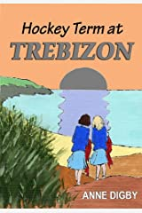 Hockey Term at Trebizon: (The Trebizon Boarding School Series) Kindle Edition