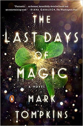 amazon the last days of magic a novel mark tompkins occult