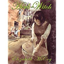 Herb-Witch (Lord Alchemist Duology Book 1) (English Edition)