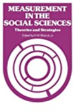 img - for Measurement in the Social Sciences: Theories and Strategies (Observations) by Blalock Jr. H. M. (1974-06-30) Paperback book / textbook / text book