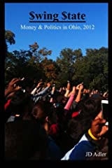 $wing $tate: Money and Politics in Ohio 2012 Paperback