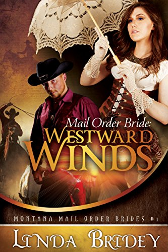 Mail Order Bride: Westward winds by Linda Bridey ebook deal