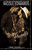 Hard to Handle (Caine Cousins) (Volume 2)