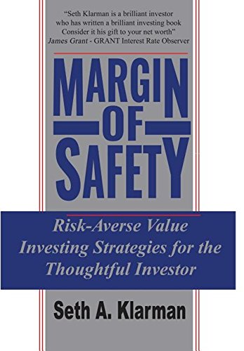 Margin of Safety: Risk-Averse Value Investing Strategies for the Thoughtful Investor by Seth A. Klarman.pdf