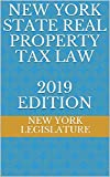 NEW YORK STATE REAL PROPERTY TAX LAW 2019 EDITION