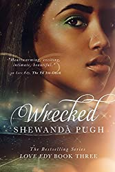 Wrecked (Love Edy Book Three)