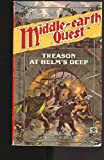 Treason at Helm's Deep (Middle-Earth Quest)