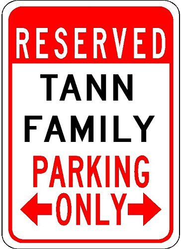 Used, Metal Signs Tann Family Parking - Customized Last Name for sale  Delivered anywhere in USA