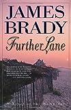 Further Lane: A Novel (Beecher Stowe and Lady Alex Dunraven Novels)