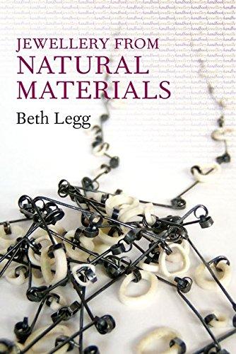 Jewellery from Natural Materials (Jewellery Handbooks)