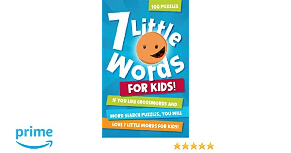7 Little Words for Kids: 100 Puzzles: Blue Ox Technologies Ltd ...