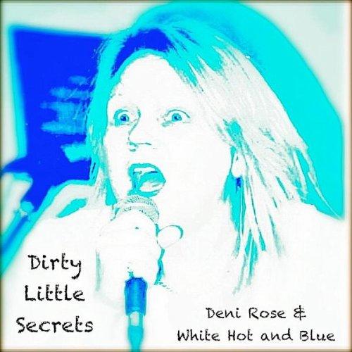 Dirty Little Secrets (feat. Adam Mitchell, Sarah Sandu, Reginald Christie-Philips & Ben Haynes) - Beats White Hot
