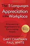 img - for The 5 Languages of Appreciation in the Workplace by Gary Chapman (1-Sep-2012) Paperback book / textbook / text book