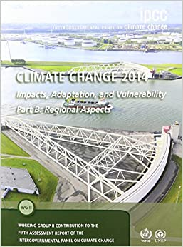Book Climate Change 2014 - Impacts, Adaptation and Vulnerability: Part B: Regional Aspects: Volume 2, Regional Aspects: Working Group II Contribution to the IPCC Fifth Assessment Report