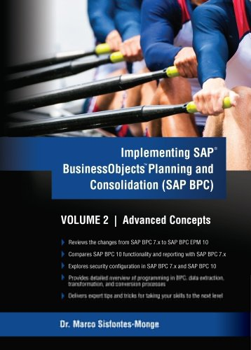 Implementing SAP Business Objects Planning and Consolidation (SAP BPC) Volume II: Advanced Concepts (Implementing SAP BusinessObjects Planning and Consolidation (BPC) Book 2) Pdf