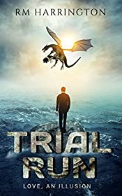Trial Run: Love, or An Illusion Thereof (rm shorts Book 2)