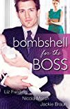 Mills & Boon : Bombshell For The Boss - 3 Book Box Set