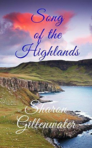 Song of the Highlands (Regency Highlander Series Book 1)