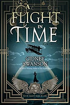 A Flight in Time (Thief in Time Series Book 2) by [Swanson, Cidney]