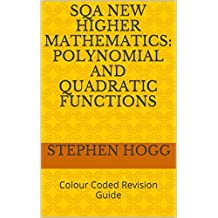 SQA New Higher Mathematics: Polynomial and Quadratic Functions: Colour Coded Revision Guide