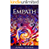 Empath : Harness your Gift and Thrive as an Empath (April Stone - Spirituality Book 2)