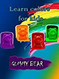 gummy bear movie - Learn colors for kids - Gummy Bear
