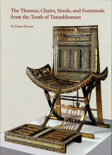 The Thrones, Chairs, Stools, and Footstools from the Tomb of Tutankhamun (Griffith Institute Publications) ()