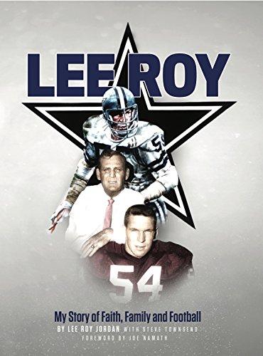 Lee Roy: My Story of Faith, Family, and Football