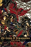 Of Gods and Strangers, Tina Chang, 1935536176